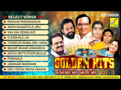 TAMIL FILM GOLDEN HITS VOL 3 || SPB || YESUDAS || TMS || JANAKI || CHITRA - JUKEBOX - VIJAY MUSICALS
