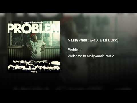 Nasty (feat. E-40, Bad Lucc)