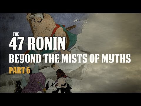 47 Ronin. Samurai History of Ako Incident Part 6