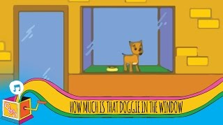 How Much Is that Doggie in the Window? | Nursery Rhyme | Animated Karaoke