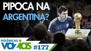 POR QUE MESSI NÃO GANHA NA ARGENTINA? - POLÊMICAS VAZIAS #177