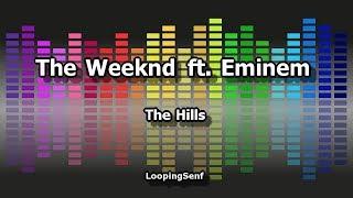 The Weeknd ft. Eminem - The Hills - Lyric