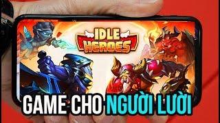 LIVE STREAM IDLE HEROES - GAME CHO DÂN LƯỜI CÀY KÉO BẰNG BLUESTACKS 3