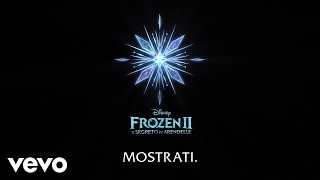 "Mostrati (Di ""Frozen 2: Il segreto di Arendelle""/Lyric Video)"
