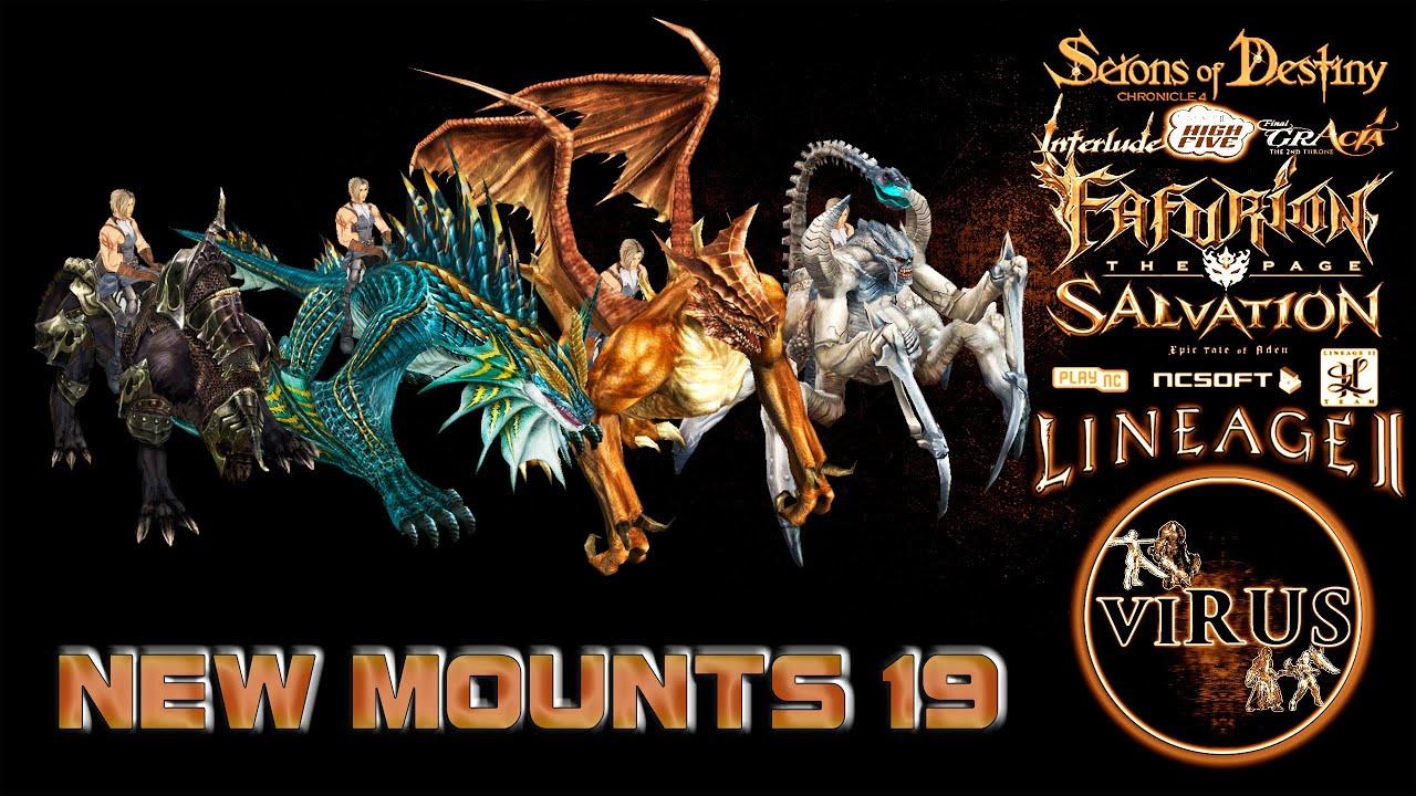 New Mounts 19. LINEAGE II - Prelude Of War. Any Chronicles ◄√i®uS►