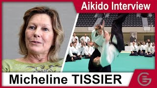 Aikido Interview - Micheline Tissier, 6th Dan Aikikai