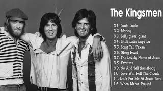 The Kingsmen's Greatest Hits   Best Songs of The Kingsmen - Full Album The Kingsmen 2018