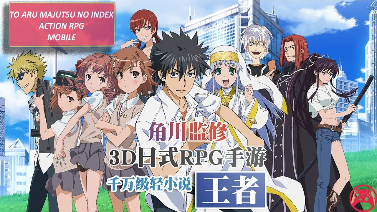 A Certain Magical Index Action RPG Gameplay Android/IOS (CN)