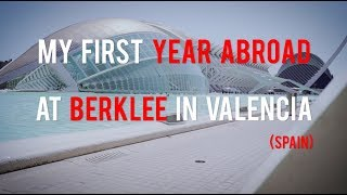 My First Year Abroad at Berklee in Valencia