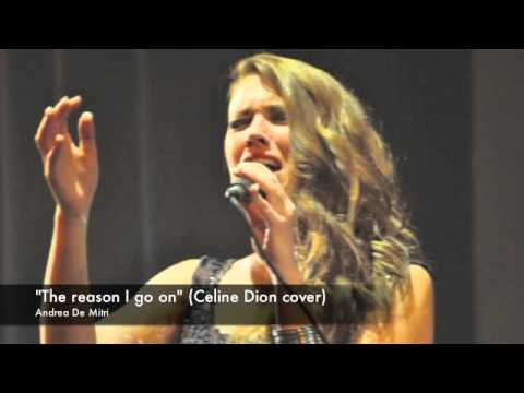 The reason I go on (celine dion cover)