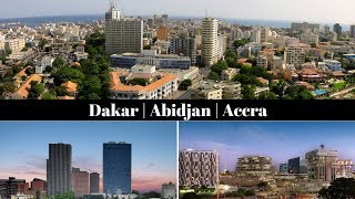 Dakar - Abidjan - Accra / Senegal, Ivory Coast, Ghana / West Africa's new business hubs