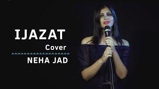 Ve Jaan Waleya | Ijazat | Cover | Neha Jad | Falak