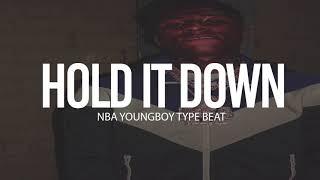 "(FREE) 2018 NBA Youngboy Type Beat "" Hold It Down "" (Prod By TnTXD x Tahj $ x 1040)"