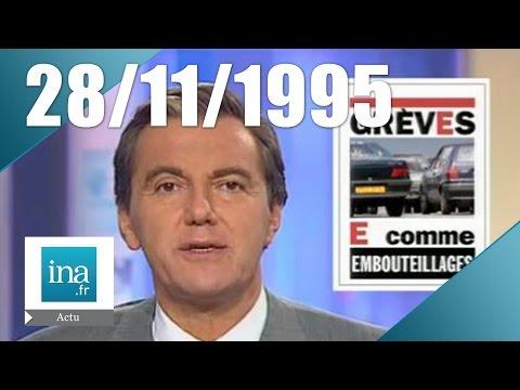 20h France 2 du 28 novembre 1995 - Grèves en France | Archive INA