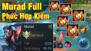 Mạnh Blue Quẩy Murad 2234 Trận 99,2% Tỉ Lệ Thắng Lên Full Phức Hợp Kiếm Sẽ NTN Và Cái Kết