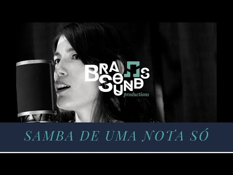 Samba de Uma Nota Só (Tom Jobim / Newton Mendonça)