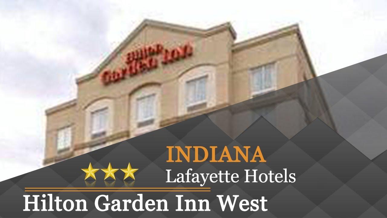 Hilton Garden Inn West Lafayette Wabash Landing Lafayette Hotels