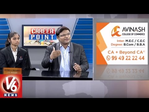 Career Point | Importance Of CA Course | Avinash College Of Commerce | V6 News