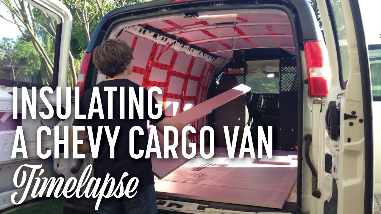 Cargo Van Conversion Installing Van Insulation