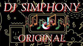 Download DJ   SIMPHONY TIK TOK ORIGINAL FULL BASS   TERBARU 2018 Mp3