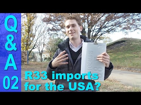 Japan Car Importing Q&A #2 - Can You Import an R33 to the USA?