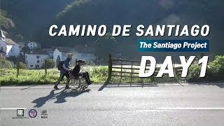 Camino de Santiago, Day 1 [The Santiago Project]