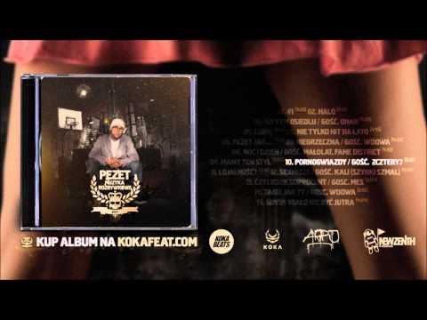 Pezet - Pornogwiazdy feat. 2cztery7
