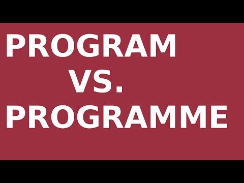 Program vs. Programme