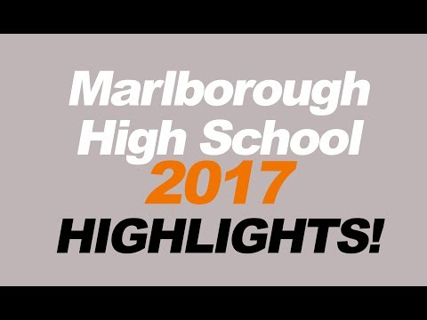 Marlborough High School 2017 HIGHLIGHTS