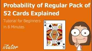 √ Probability of Regular Pack of 52 cards - Fundamentals of Probability - Year 12 HSC Mathematics