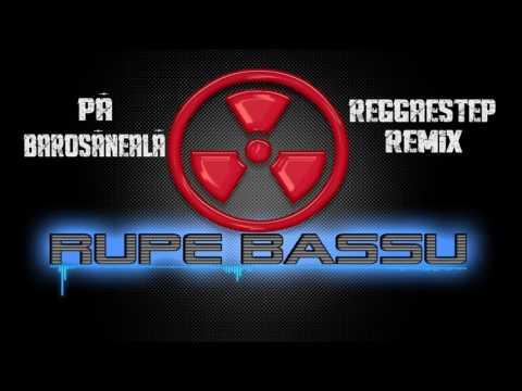 Pa barosaneala (Reggaestep Remix)