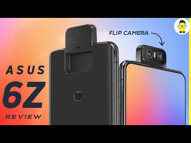 ASUS 6Z review | comparison with OnePlus 7, OnePlus 7 Pro, Reno 10x Zoom