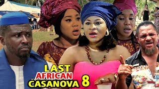 THE LAST AFRICAN CASANOVA SEASON 8 - (New Movie) 2019 Latest Nigerian Nollywood Movie Full HD
