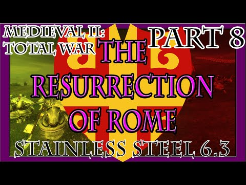 Medieval II | The Resurrection of Rome: Part 8 (Siege of Ragusa)