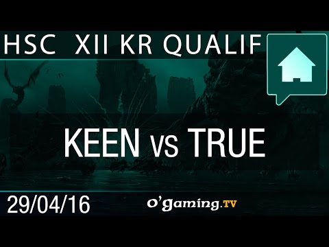 KeeN vs TRUE - HomeStory Cup XIII - Qualifier KR