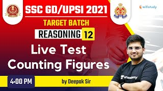 4:00 PM - SSC GD \u0026 UPSI 2021 | Reasoning by Deepak Tirthyani | Live Test (Counting Figures)