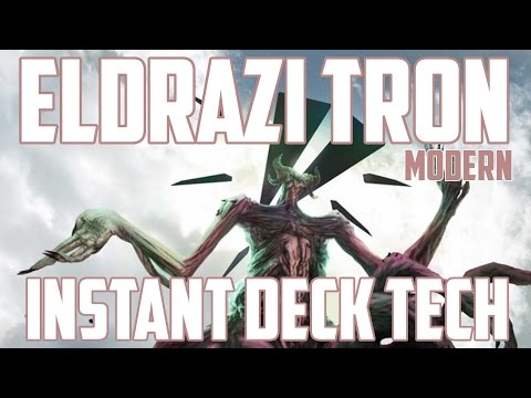 Instant Deck Tech: Eldrazi Tron (Modern)