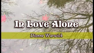 In Love Alone - Dionne Warwick (KARAOKE)