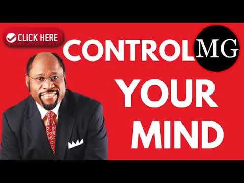 Dr Myles Munroe   Control Your Mind