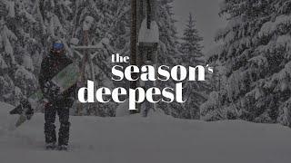 THE SEASON'S DEEPEST