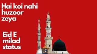Eid e milad special status for WhatsApp Facebook Instagram