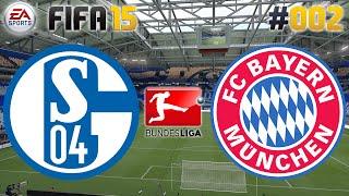 FIFA 15 #002 FC Schalke 04 vs. FC Bayern ★ Bundesliga ★ Let
