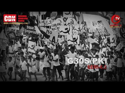 Presiden Soeharto (10): G30S/PKI | Perlawanan Mayjen Soeharto & TNI Seri-6.2