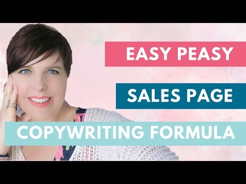 Create a sales page  - THE EASY PEASY COPYWRITING FORMULA