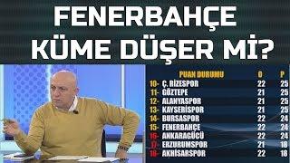Fenerbahçe küme düşer mi? Sinan Engin F.Bahçe için o kritik puanı açıkladı