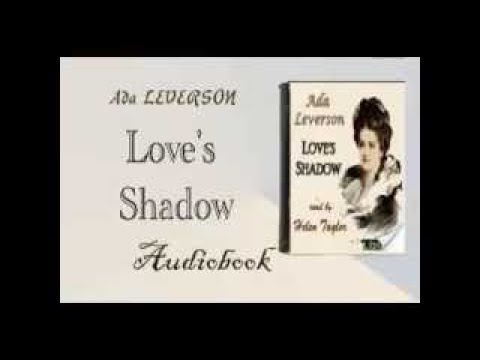 Loves Shadow Audiobook Ada LEVERSON