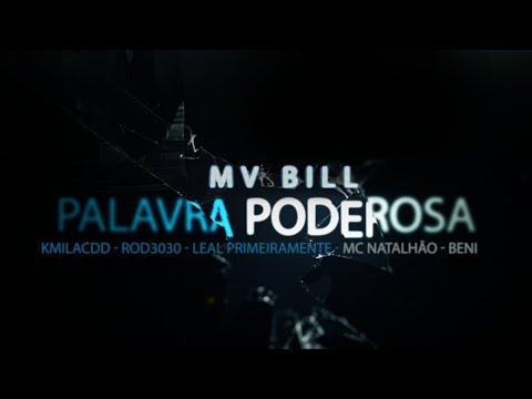 MV Bill - Palavra Poderosa feat. Kmila CDD, Beni KTT, Rod 3030, Leal, e MC Natalhão