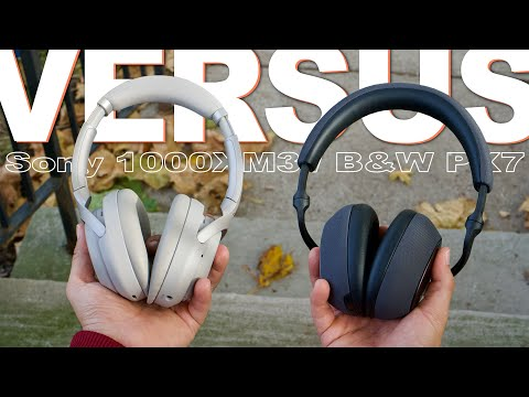 Sony 1000XM3 Vs Bowers And Wilkins PX7 - Great Sound Or Great ANC?