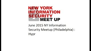 June NY Information Security Meetup (Philly) - Hypr