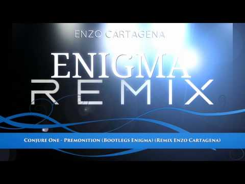 Conjure One - Premonition (Bootlegs Enigma) (Remix Enzo Cartagena)